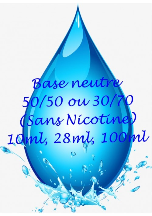 BASE NEUTRE 50/50 (10ml ou 100ML)