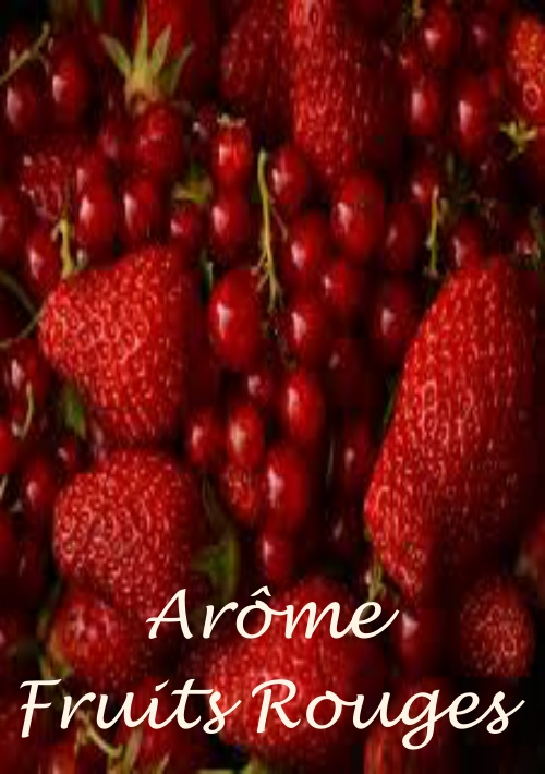 ARÔME FRUITS ROUGES